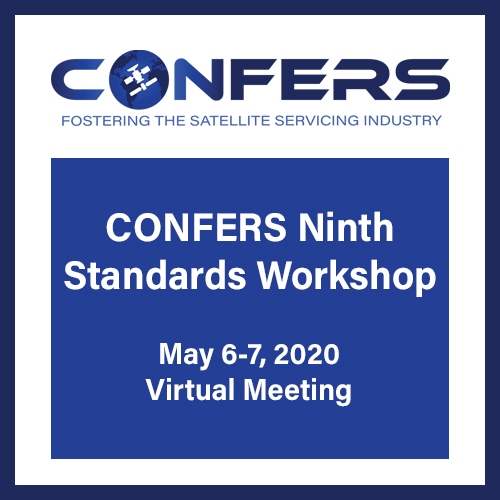 CONFERS 9th Standards Workshop, May 6-7, 2020, Virtual Meeting